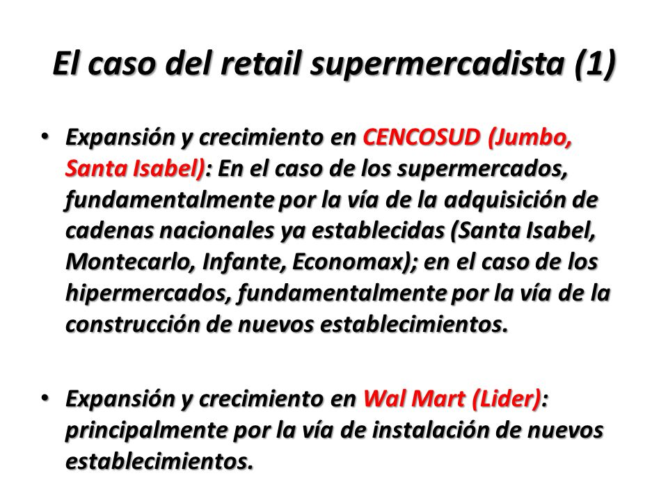 El caso del retail supermercadista (1)