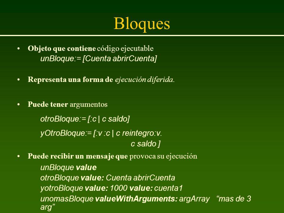 Bloques Objeto que contiene código ejecutable