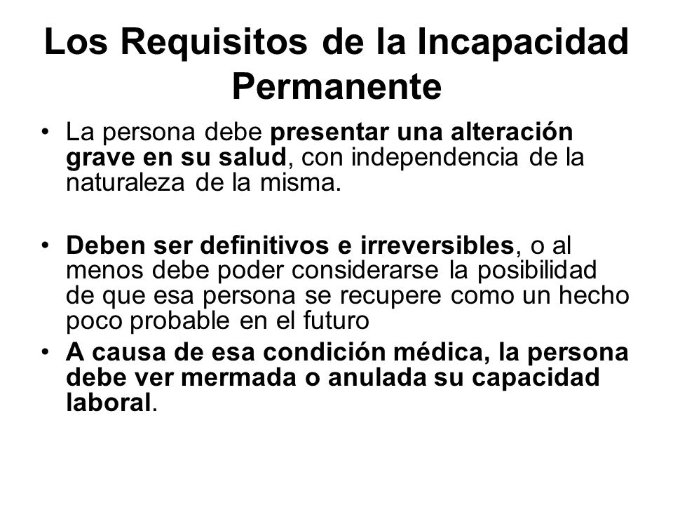 Los Requisitos de la Incapacidad Permanente
