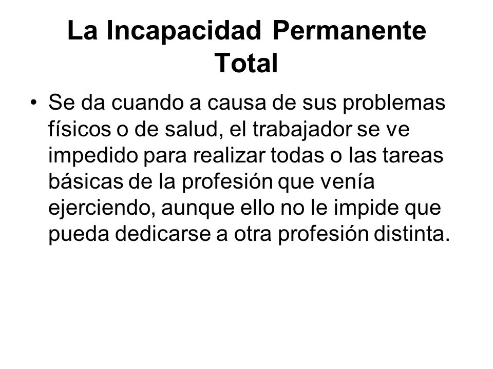 La Incapacidad Permanente Total