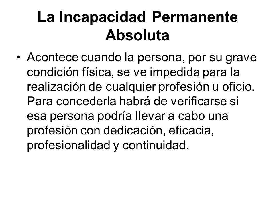La Incapacidad Permanente Absoluta