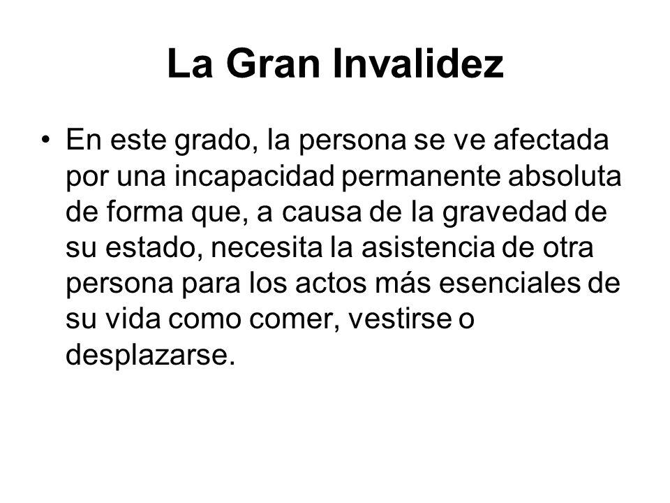 La Gran Invalidez