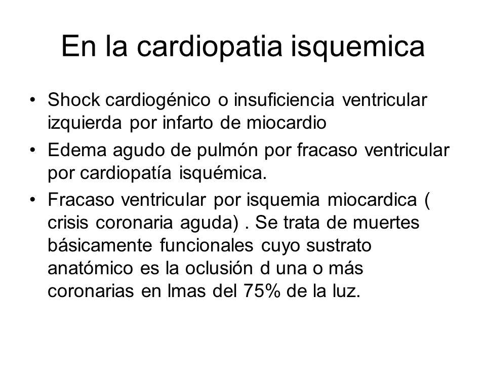 En la cardiopatia isquemica