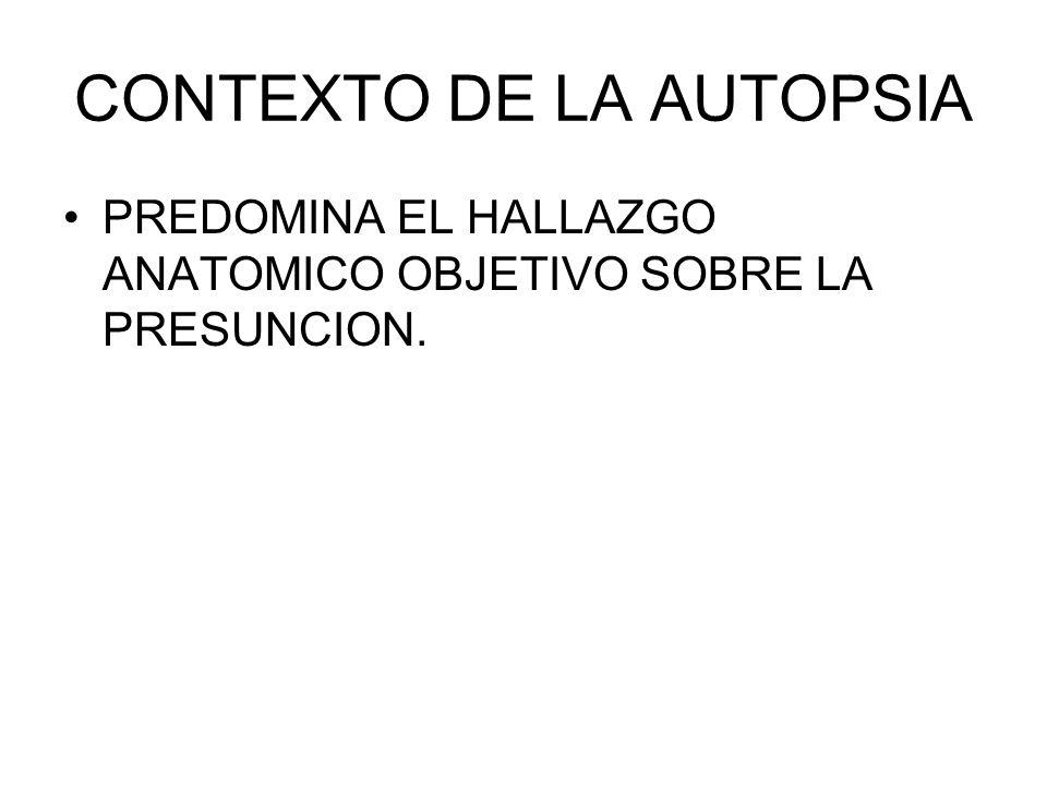 CONTEXTO DE LA AUTOPSIA