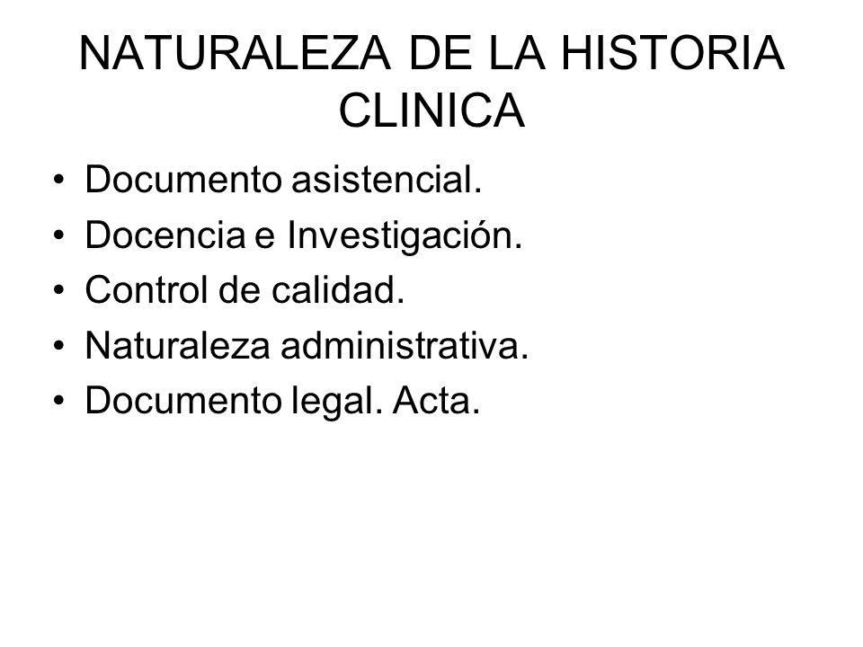 NATURALEZA DE LA HISTORIA CLINICA