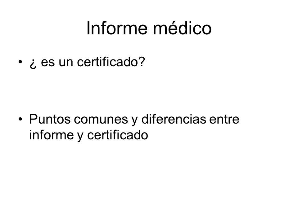 Informe médico ¿ es un certificado