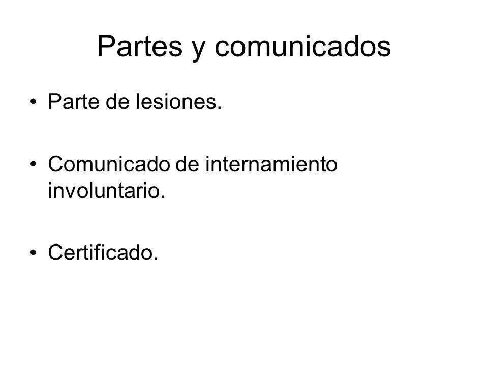 Partes y comunicados Parte de lesiones.