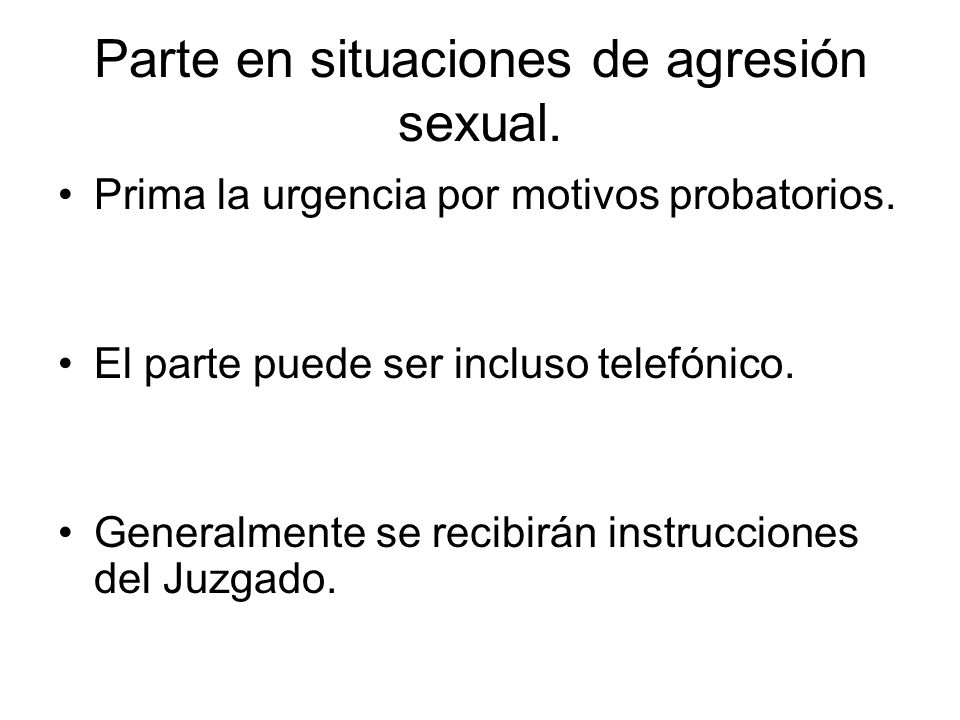 Parte en situaciones de agresión sexual.