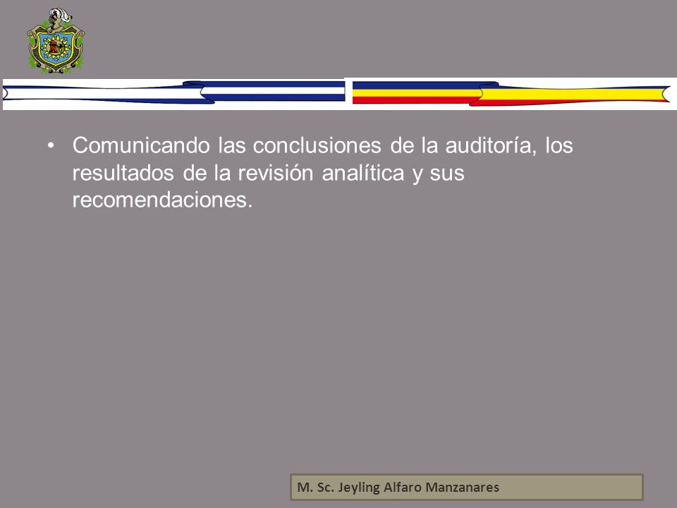 Comunicando las conclusiones de la auditoría, los resultados de la revisión analítica y sus recomendaciones.