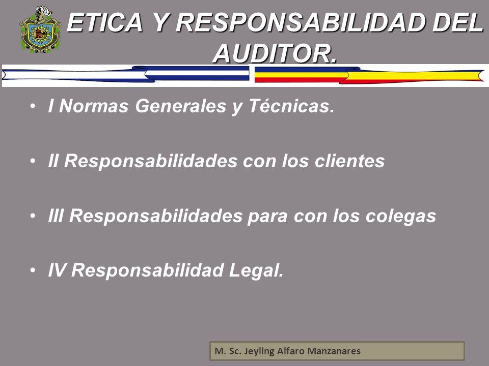 ETICA Y RESPONSABILIDAD DEL AUDITOR.
