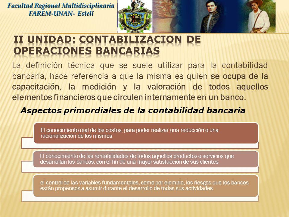 II UNIDAD: CONTABILIZACION DE OPERACIONES BANCARIAS