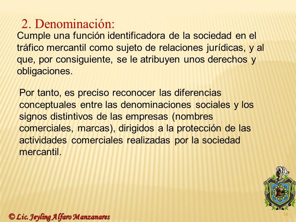 2. Denominación: