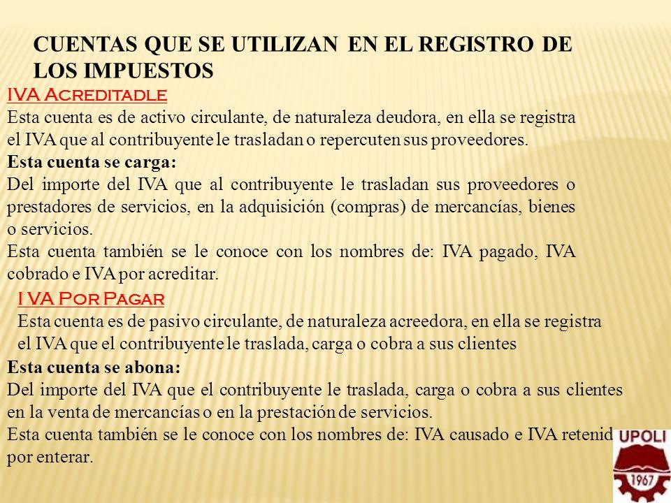 CUENTAS QUE SE UTILIZAN EN EL REGISTRO DE LOS IMPUESTOS