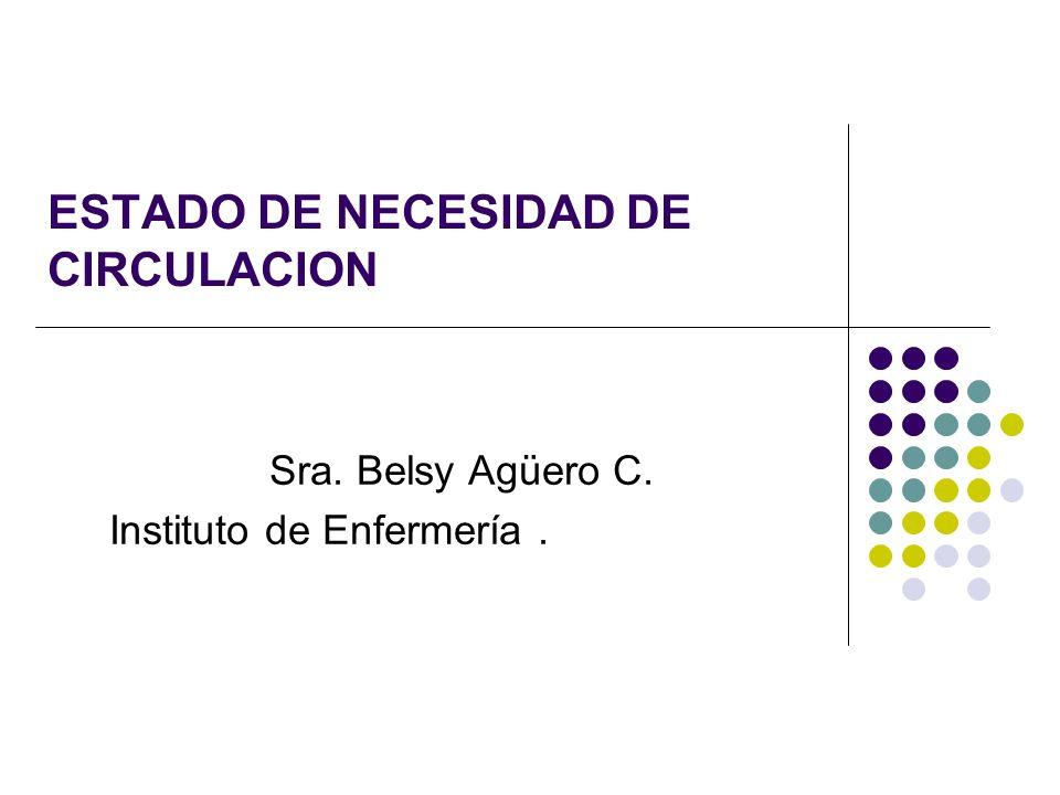 ESTADO DE NECESIDAD DE CIRCULACION