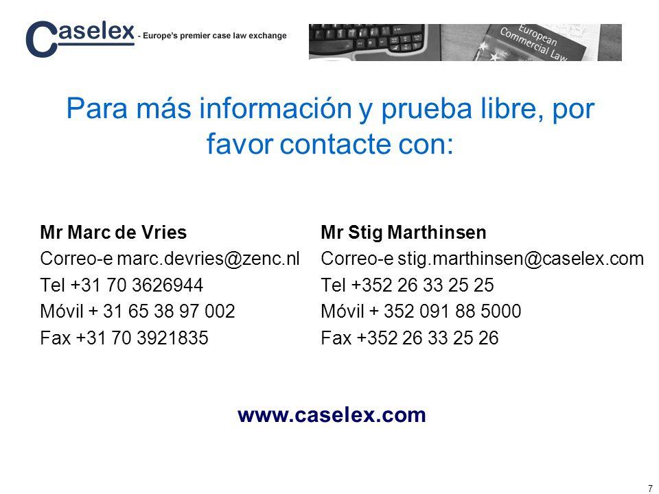 Para más información y prueba libre, por favor contacte con:
