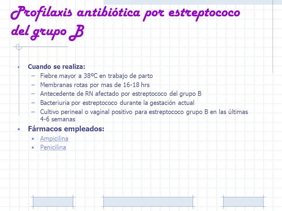 Profilaxis antibiótica por estreptococo del grupo B