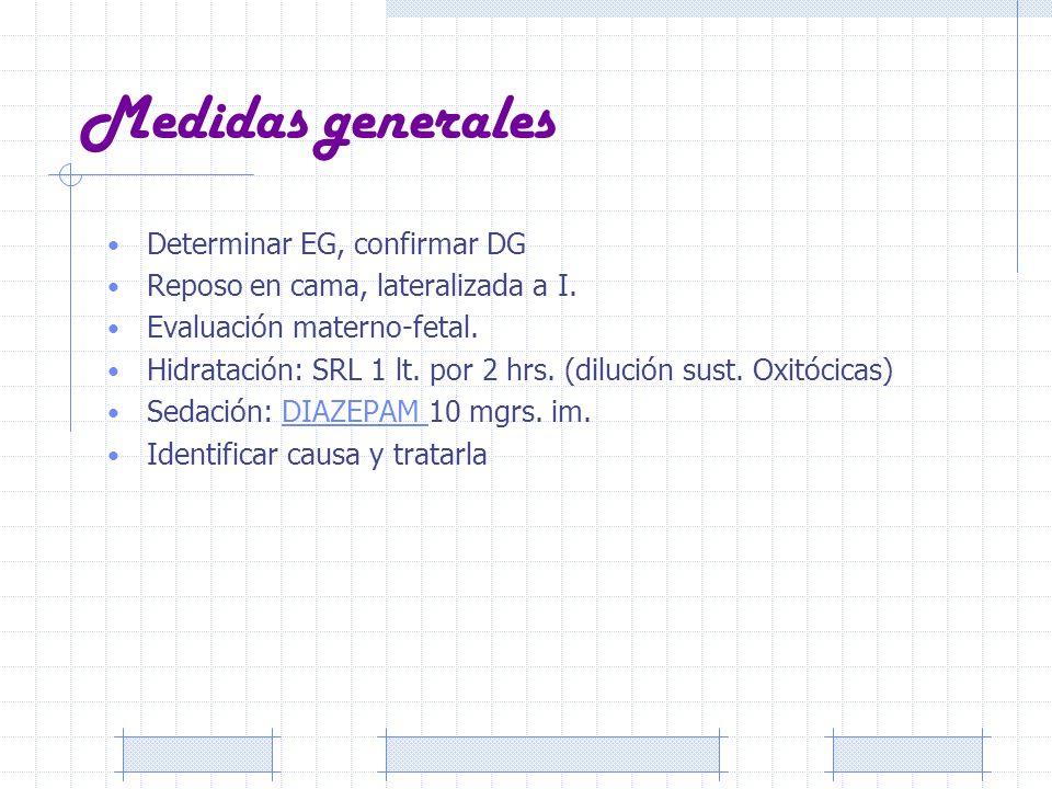 Medidas generales Determinar EG, confirmar DG