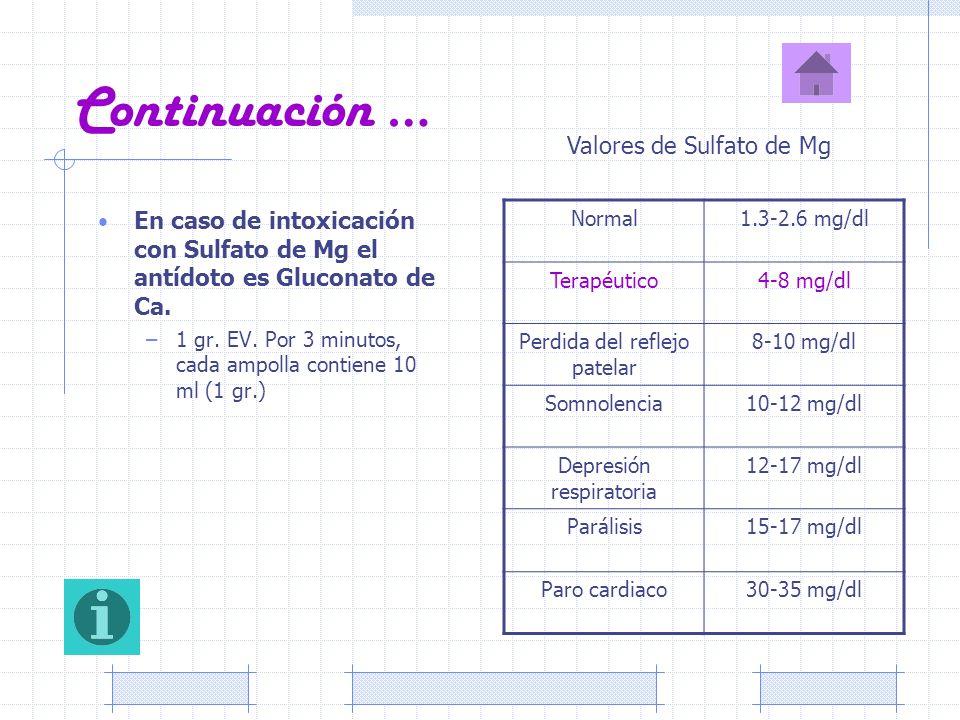 Continuación … Valores de Sulfato de Mg