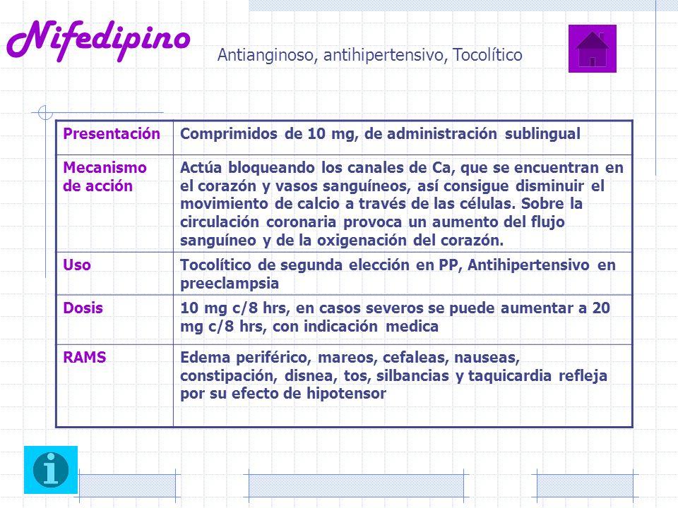 Nifedipino Antianginoso, antihipertensivo, Tocolítico Presentación