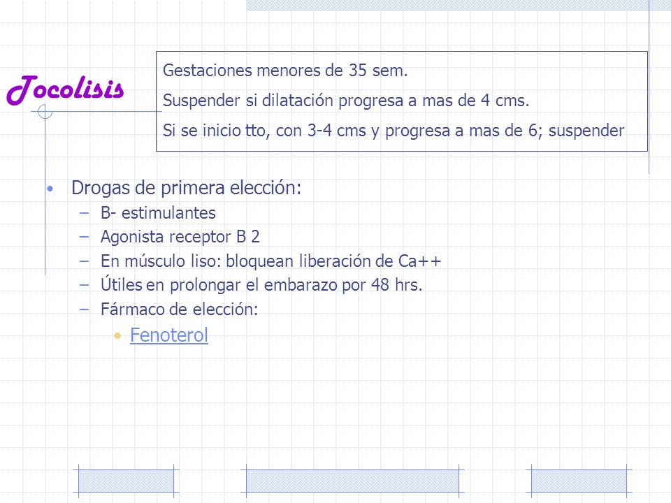 Tocolisis Drogas de primera elección: Fenoterol