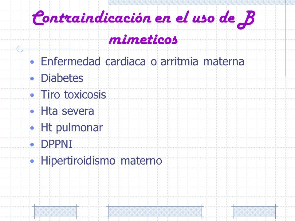 Contraindicación en el uso de B mimeticos