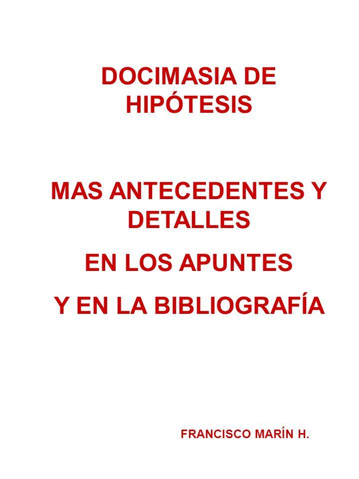 DOCIMASIA DE HIPÓTESIS MAS ANTECEDENTES Y DETALLES