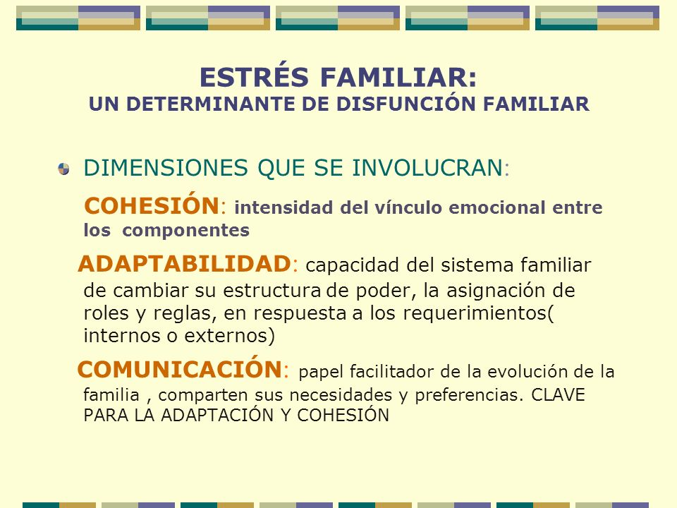 ESTRÉS FAMILIAR: UN DETERMINANTE DE DISFUNCIÓN FAMILIAR
