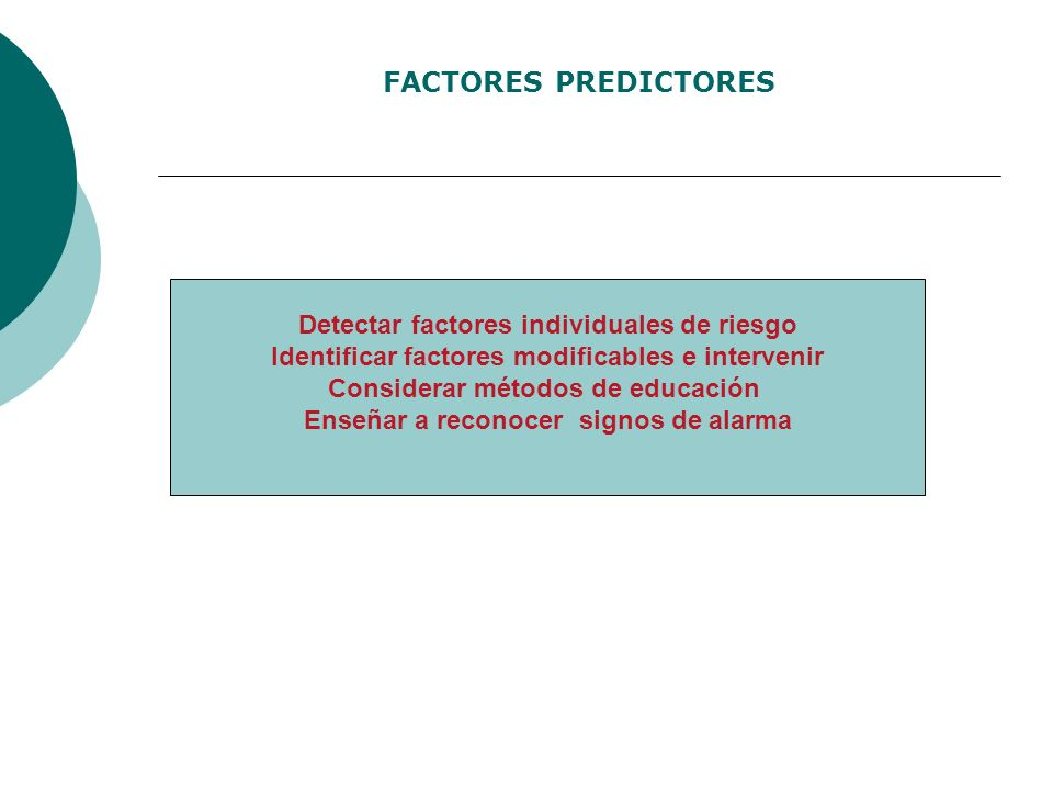 FACTORES PREDICTORES Detectar factores individuales de riesgo