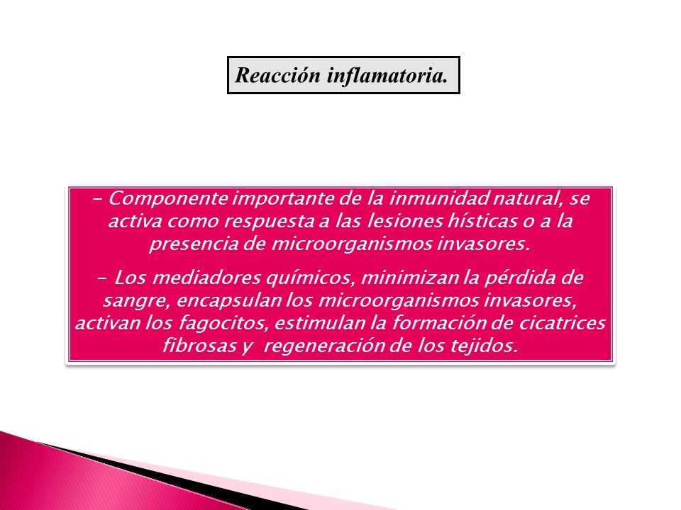 Reacción inflamatoria.
