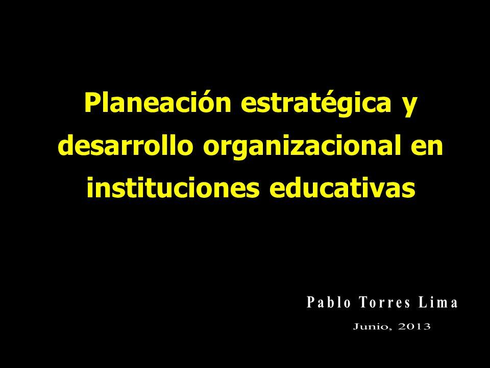 Planeación estratégica y desarrollo organizacional en instituciones educativas