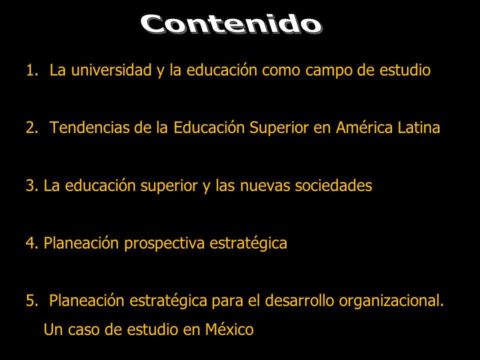 Contenido La universidad y la educación como campo de estudio