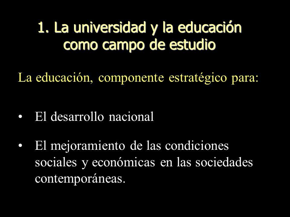1. La universidad y la educación