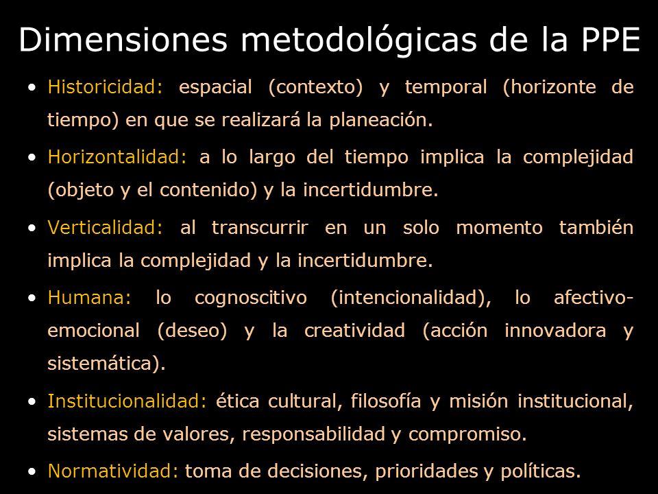 Dimensiones metodológicas de la PPE
