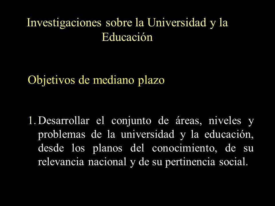 Investigaciones sobre la Universidad y la Educación