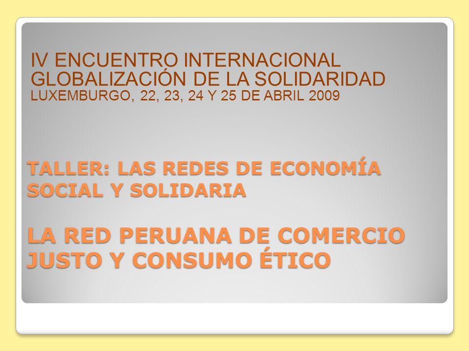 IV ENCUENTRO INTERNACIONAL GLOBALIZACIÓN DE LA SOLIDARIDAD