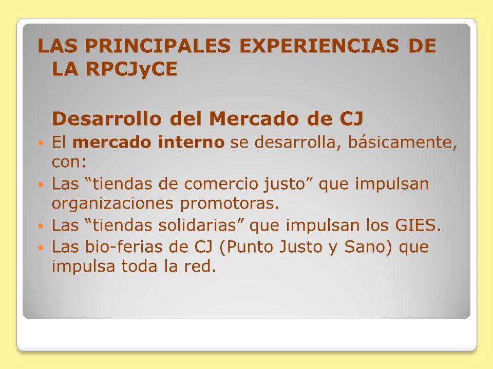 LAS PRINCIPALES EXPERIENCIAS DE LA RPCJyCE