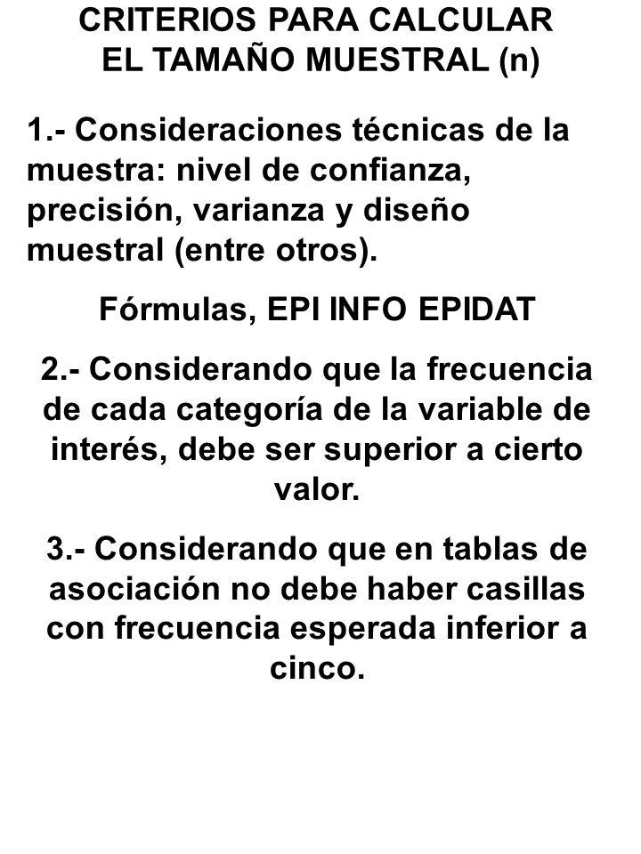 CRITERIOS PARA CALCULAR Fórmulas, EPI INFO EPIDAT