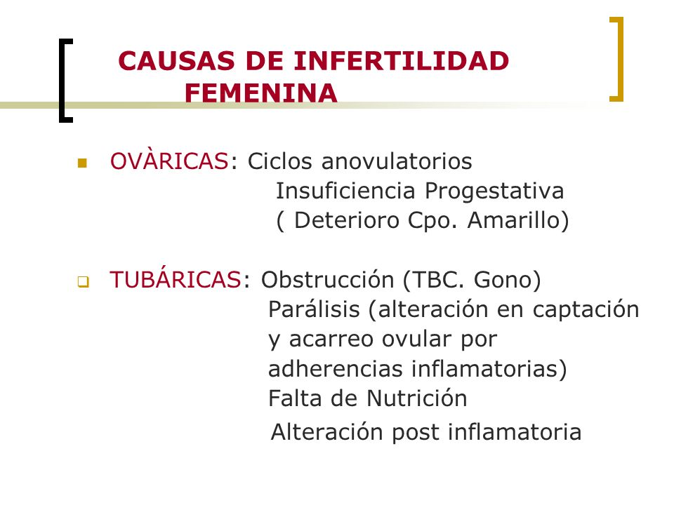 CAUSAS DE INFERTILIDAD FEMENINA