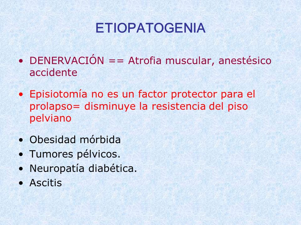 ETIOPATOGENIA DENERVACIÓN == Atrofia muscular, anestésico accidente