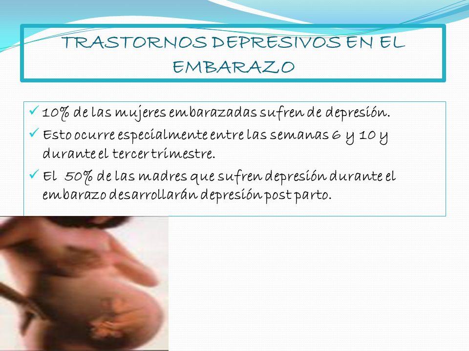TRASTORNOS DEPRESIVOS EN EL EMBARAZO