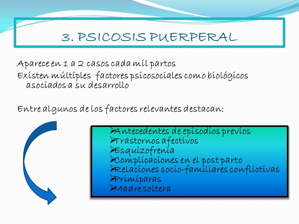 3. PSICOSIS PUERPERAL