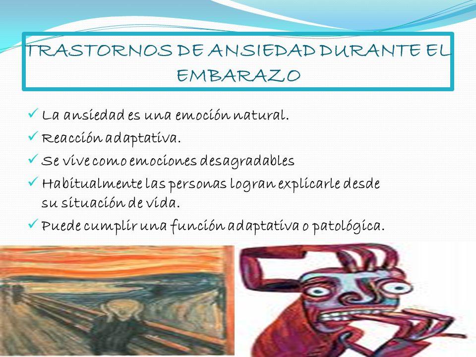 TRASTORNOS DE ANSIEDAD DURANTE EL EMBARAZO
