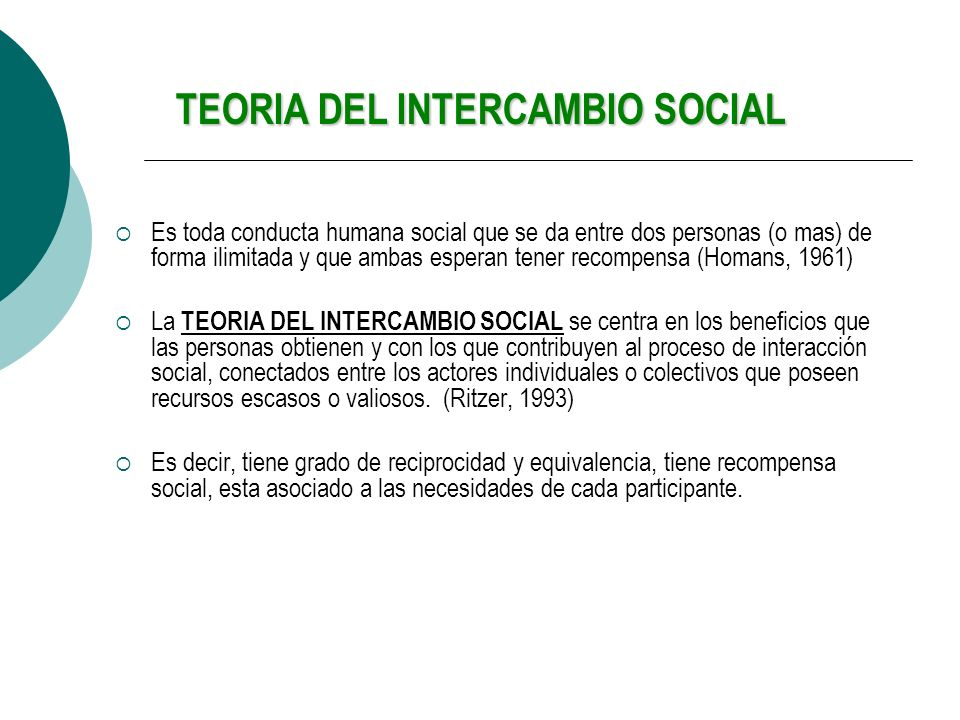 TEORIA DEL INTERCAMBIO SOCIAL