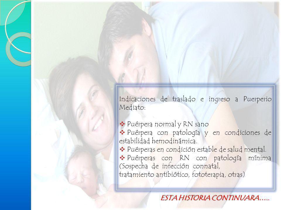 Indicaciones de traslado e ingreso a Puerperio Mediato: