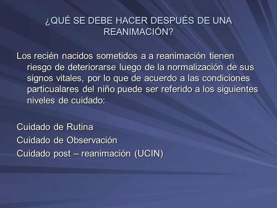 ¿QUÉ SE DEBE HACER DESPUÉS DE UNA REANIMACIÓN