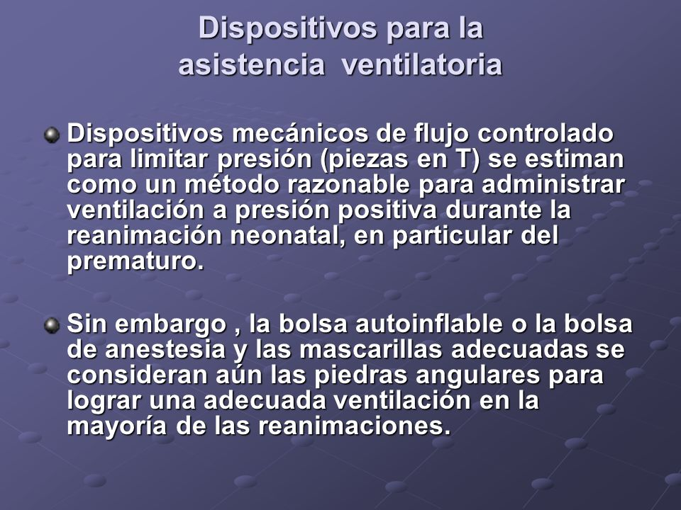 Dispositivos para la asistencia ventilatoria