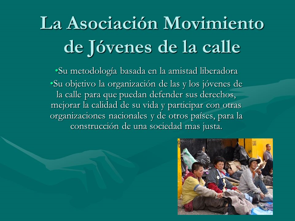 La Asociación Movimiento de Jóvenes de la calle