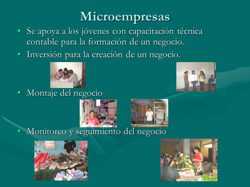 Microempresas Se apoya a los jóvenes con capacitación técnica contable para la formación de un negocio.