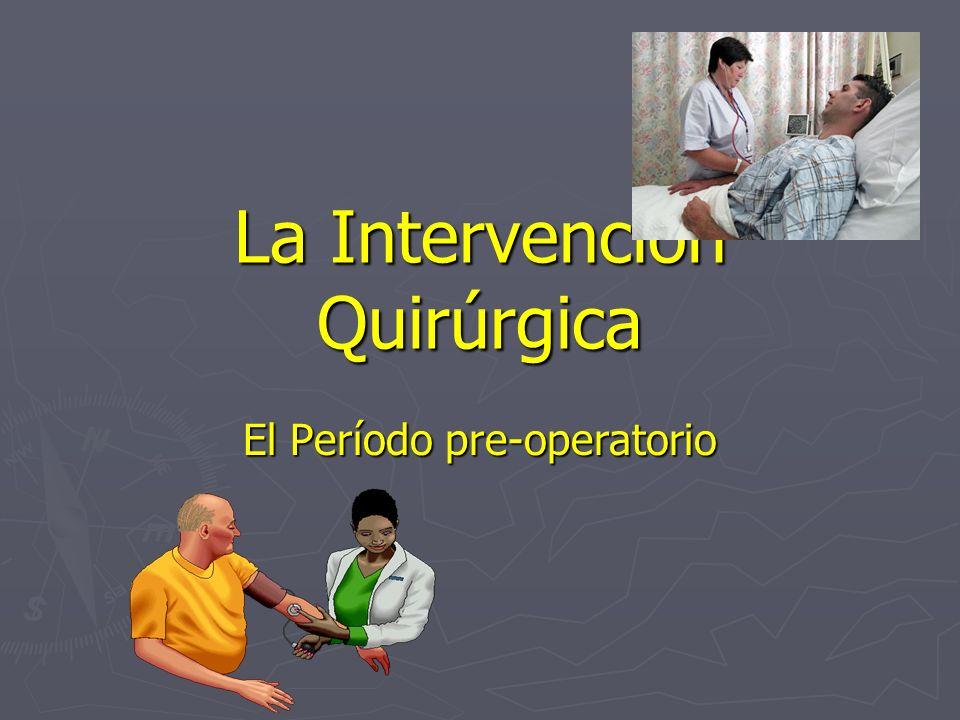 La Intervención Quirúrgica