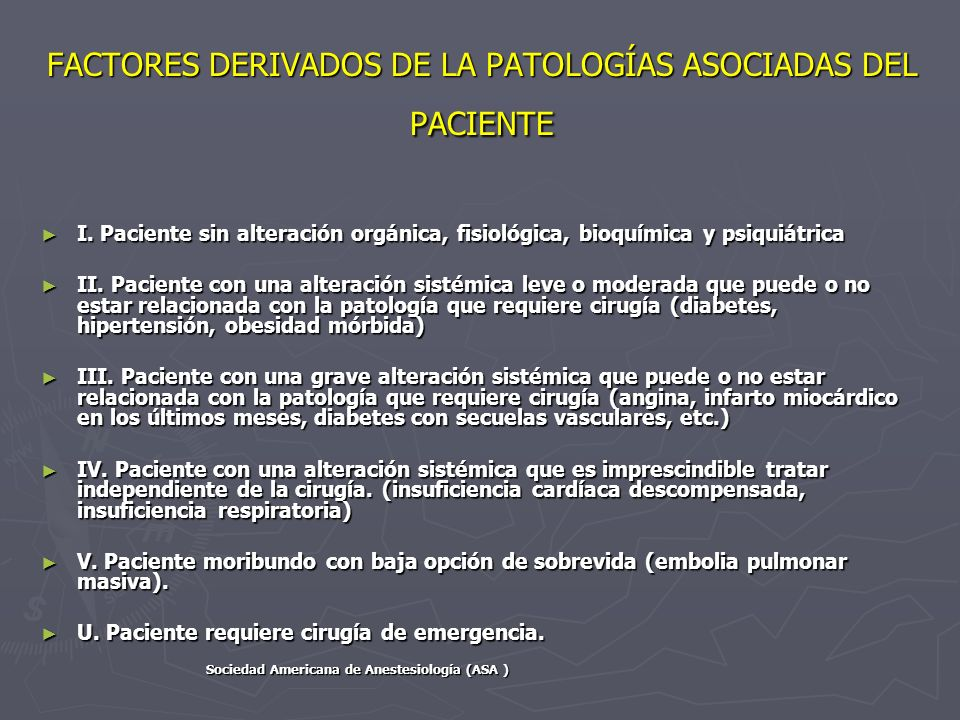 FACTORES DERIVADOS DE LA PATOLOGÍAS ASOCIADAS DEL PACIENTE